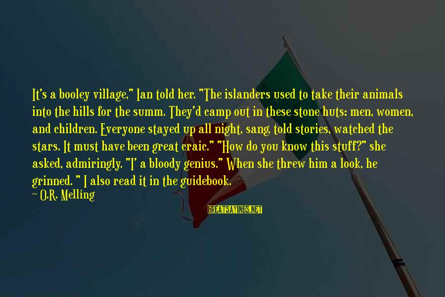 """Told You Sayings By O.R. Melling: It's a booley village,"""" Ian told her. """"The islanders used to take their animals into"""