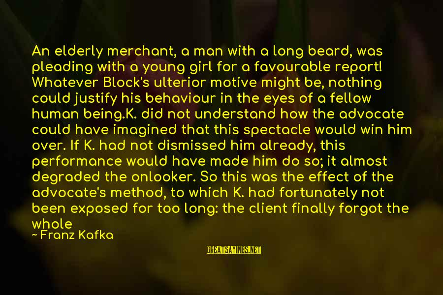 Too Young To Understand Sayings By Franz Kafka: An elderly merchant, a man with a long beard, was pleading with a young girl