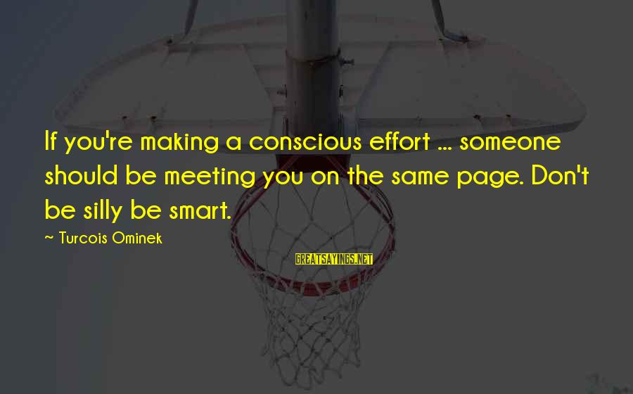 Training Shirt Sayings By Turcois Ominek: If you're making a conscious effort ... someone should be meeting you on the same