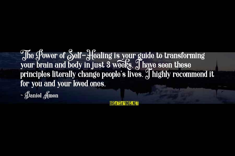 Transforming Your Body Sayings By Daniel Amen: The Power of Self-Healing is your guide to transforming your brain and body in just