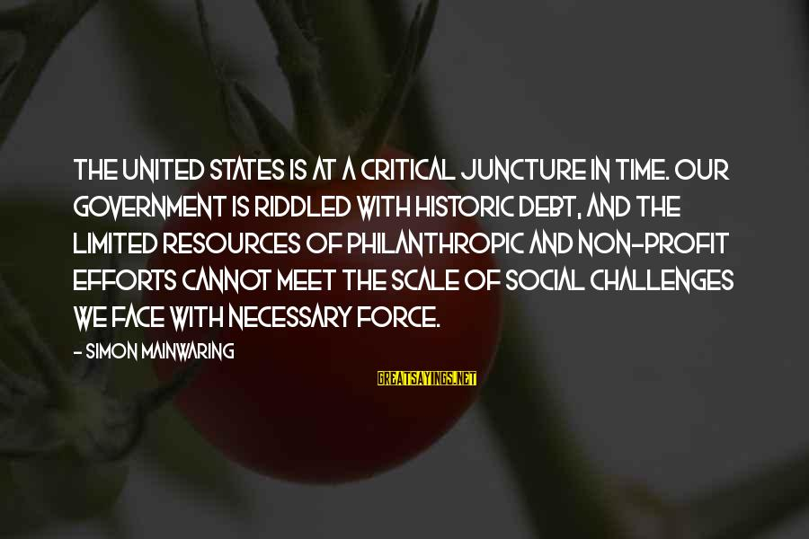 Trench Life Sayings By Simon Mainwaring: The United States is at a critical juncture in time. Our government is riddled with