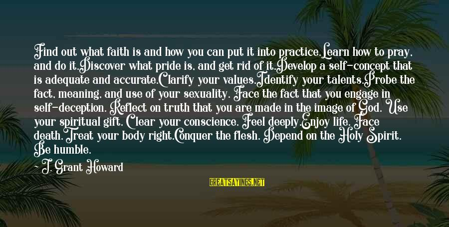 Truth And Deception Sayings By J. Grant Howard: Find out what faith is and how you can put it into practice.Learn how to