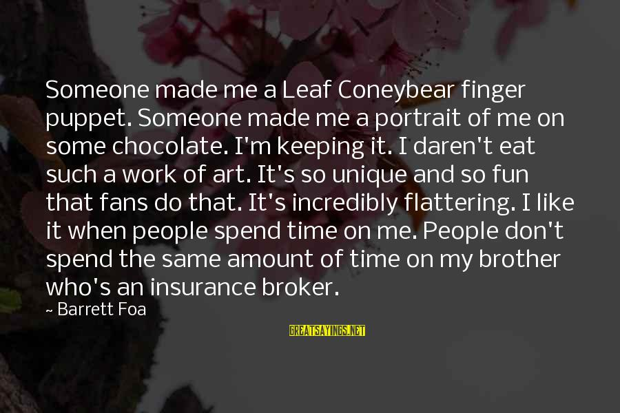 Unique Me Sayings By Barrett Foa: Someone made me a Leaf Coneybear finger puppet. Someone made me a portrait of me
