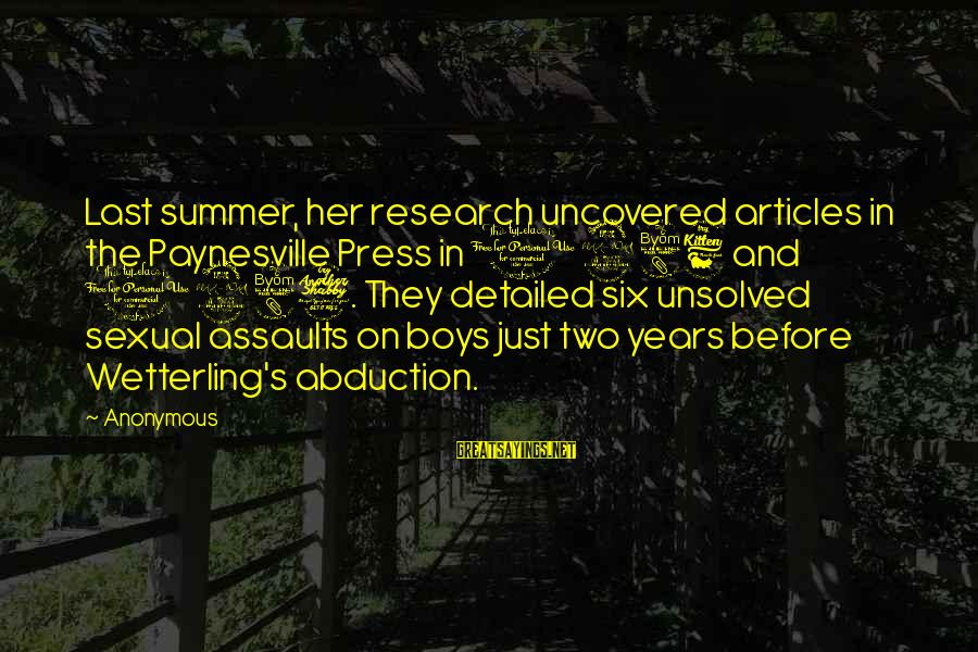 Unsolved Sayings By Anonymous: Last summer, her research uncovered articles in the Paynesville Press in 1986 and 1987. They