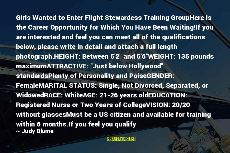 Us Citizen Sayings By Judy Blume: Girls Wanted to Enter Flight Stewardess Training GroupHere is the Career Opportunity for Which You