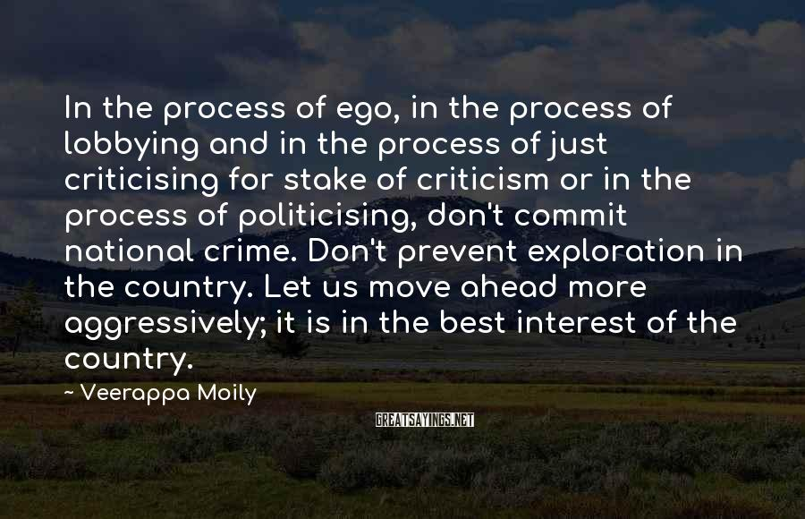 Veerappa Moily Sayings: In the process of ego, in the process of lobbying and in the process of