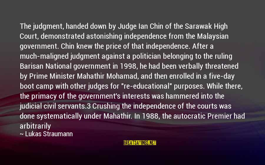 Verbally Sayings By Lukas Straumann: The judgment, handed down by Judge Ian Chin of the Sarawak High Court, demonstrated astonishing