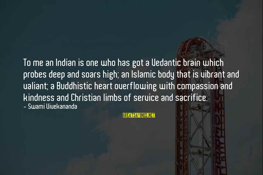 Very Deep Islamic Sayings By Swami Vivekananda: To me an Indian is one who has got a Vedantic brain which probes deep