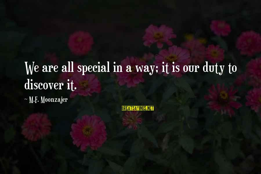 Very Funny Diwali Sayings By M.F. Moonzajer: We are all special in a way; it is our duty to discover it.