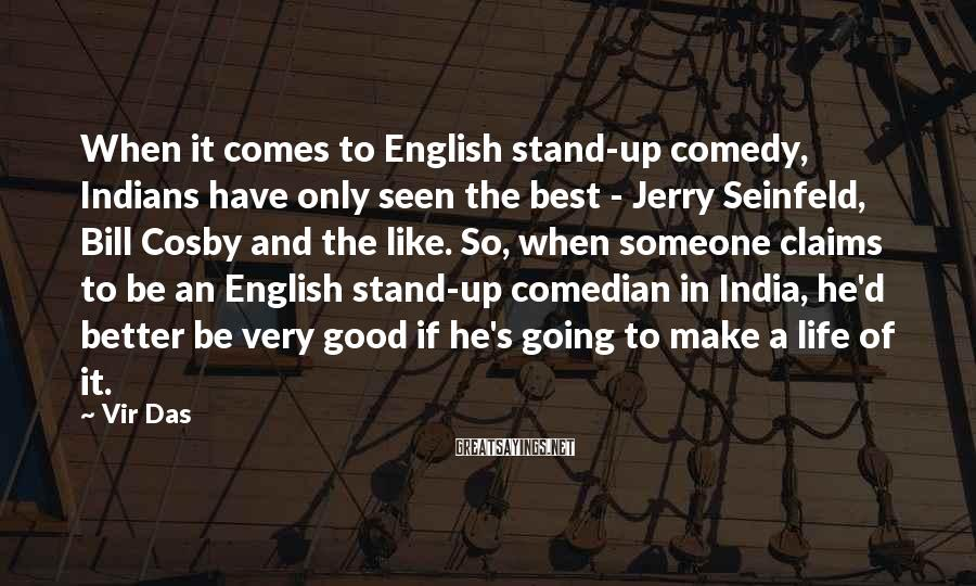 Vir Das Sayings: When it comes to English stand-up comedy, Indians have only seen the best - Jerry