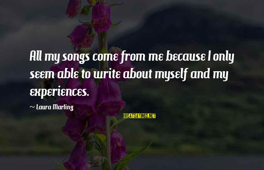 Virtua Fighter 5 Kage Sayings By Laura Marling: All my songs come from me because I only seem able to write about myself