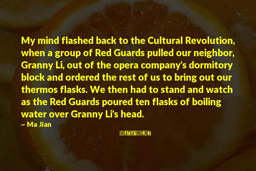 We Stand Out Sayings By Ma Jian: My mind flashed back to the Cultural Revolution, when a group of Red Guards pulled