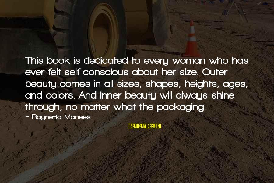 What Is Beauty Sayings By Raynetta Manees: This book is dedicated to every woman who has ever felt self-conscious about her size.