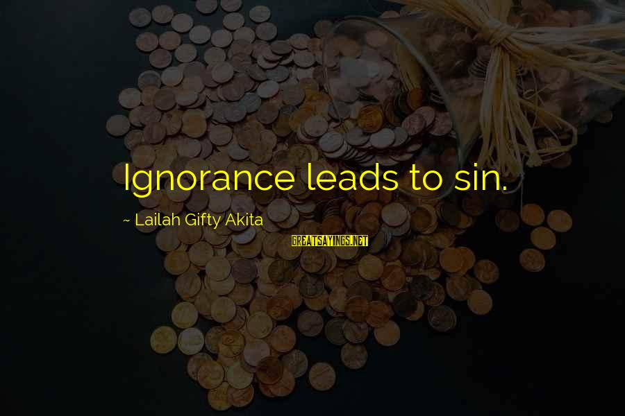 Wise Christian Sayings And Sayings By Lailah Gifty Akita: Ignorance leads to sin.
