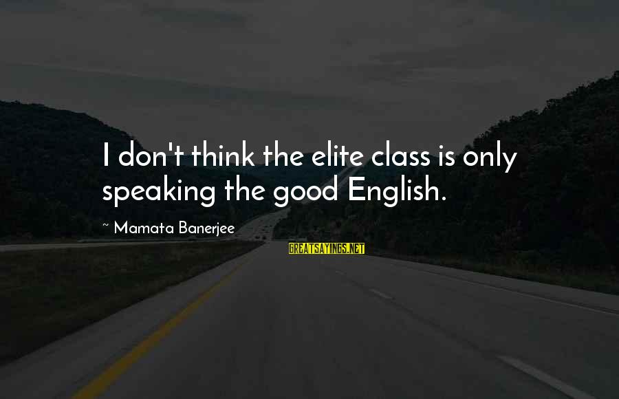 Wives Respecting Husbands Sayings By Mamata Banerjee: I don't think the elite class is only speaking the good English.