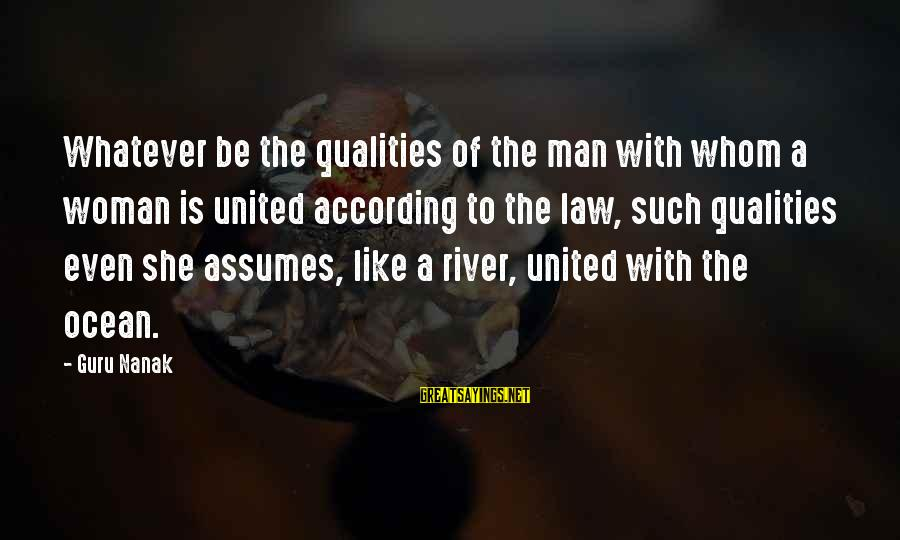Woman Qualities Sayings By Guru Nanak: Whatever be the qualities of the man with whom a woman is united according to