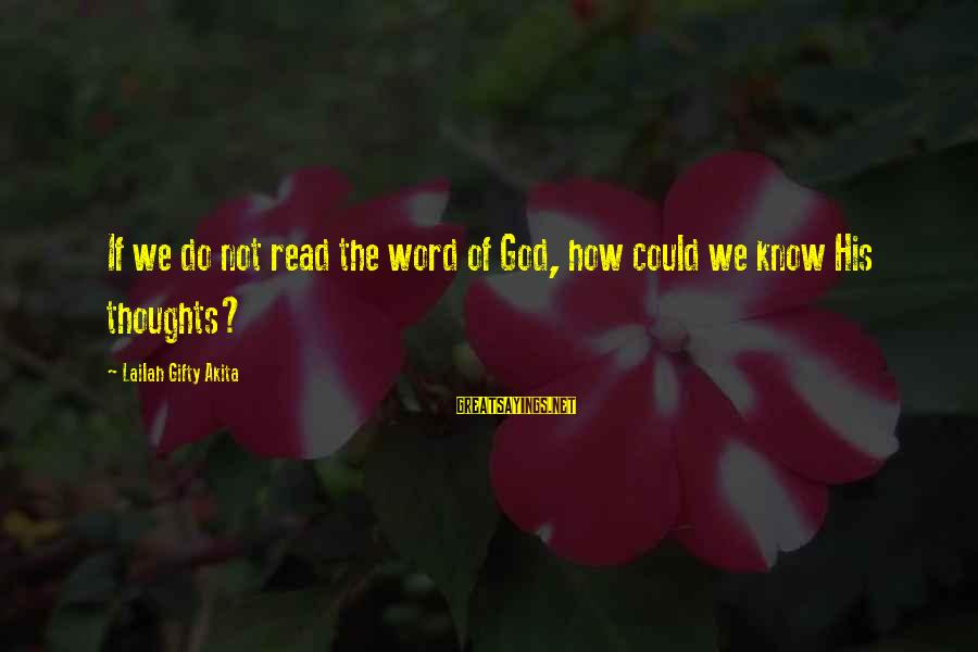 Yearking's Sayings By Lailah Gifty Akita: If we do not read the word of God, how could we know His thoughts?