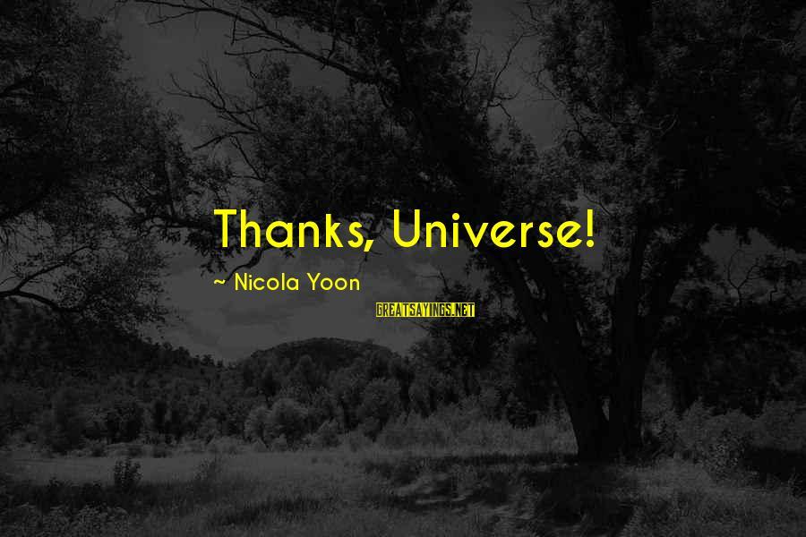 Yoon Sayings By Nicola Yoon: Thanks, Universe!