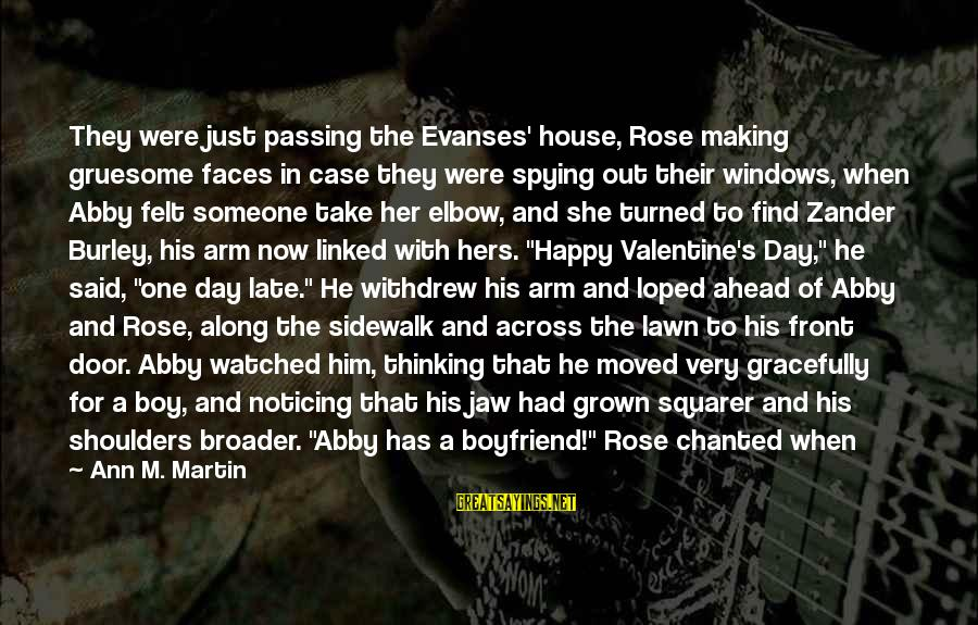 Zander's Sayings By Ann M. Martin: They were just passing the Evanses' house, Rose making gruesome faces in case they were