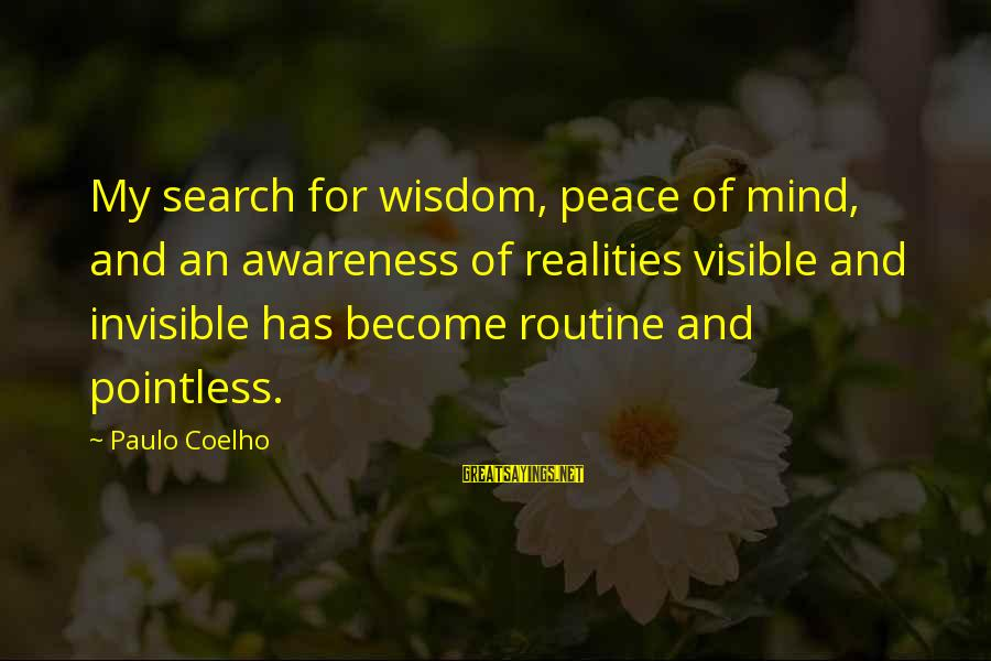Zeno Greek Philosopher Sayings By Paulo Coelho: My search for wisdom, peace of mind, and an awareness of realities visible and invisible