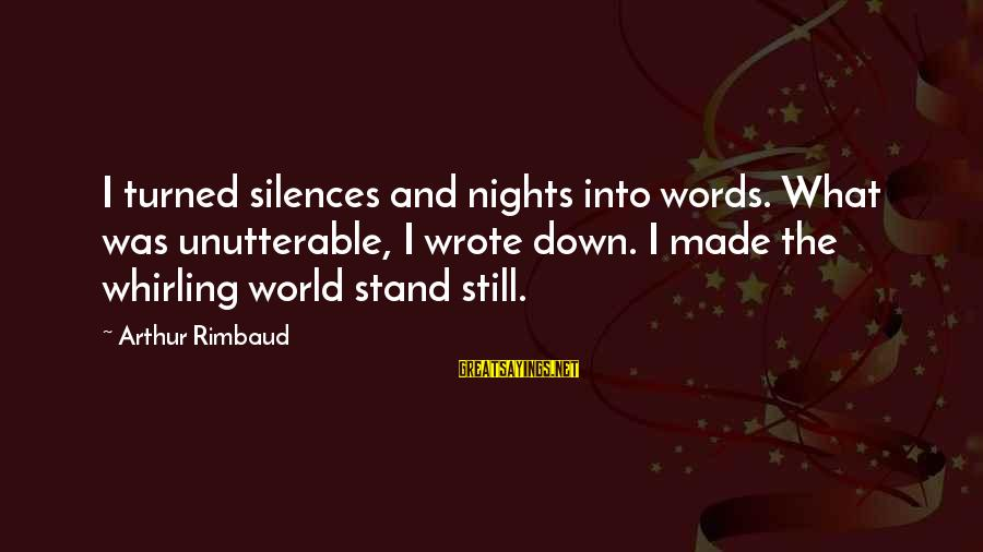 Zumba T Shirt Sayings By Arthur Rimbaud: I turned silences and nights into words. What was unutterable, I wrote down. I made