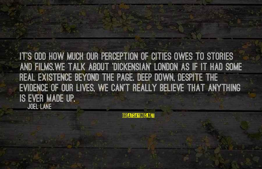 Zwanger Sayings By Joel Lane: It's odd how much our perception of cities owes to stories and films.We talk about