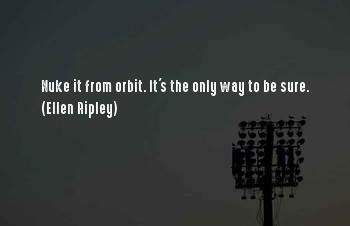Best Ellen Ripley Sayings