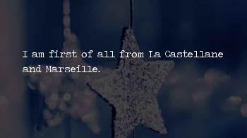 Castellane Sayings