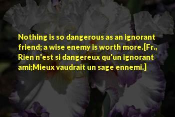 Dangereux Sayings