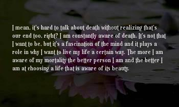 Death Is Certain Life Is Not Sayings