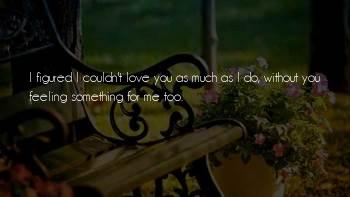 Feeling Too Much Sayings