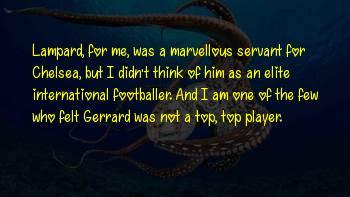 Ferguson Gerrard Sayings