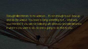 Intensity Workout Sayings