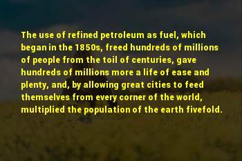 Life Petroleum Sayings