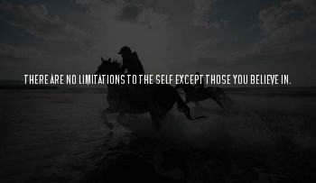 There Are No Limitations Sayings