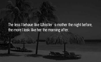 Whistler's Sayings